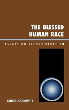 The Blessed Human Race - Jochnowitz George