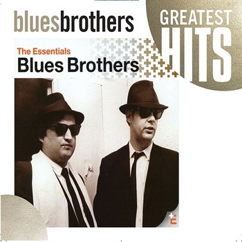 The Blues Brothers - The Essentials-The Blues Brothers