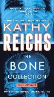 The Bone Collection-Reichs Kathy
