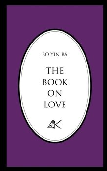 The Book on Love-Bo Yin Ra
