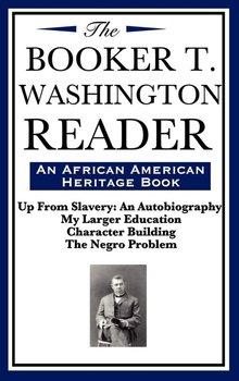 The Booker T. Washington Reader (an African American Heritage Book)-Washington Booker T.