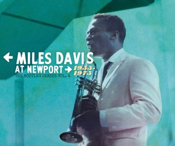The Bootleg Series. Volume 4: Miles Davis At Newport 1955-1975-Davis Miles