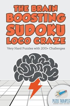 The Brain Boosting Sudoku Loco Craze   Very Hard Puzzles with 200+ Challenges-Puzzle Therapist