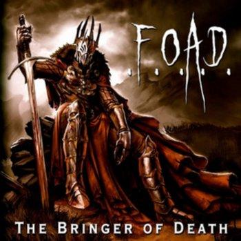 The Bringer of Death-F.O.A.D.