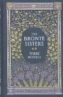 The Bronte Sisters Three Novels (Barnes & Noble Collectible Classics: Omnibus Edition)-Bronte Charlotte