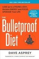 The Bulletproof Diet-Asprey Dave
