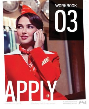 The Cabin Crew Aircademy - Workbook 3 Apply-Aircademy The Cabin Crew