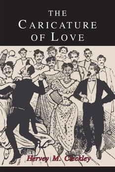 The Caricature of Love-Cleckley Hervey