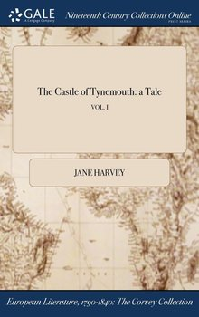 The Castle of Tynemouth - Harvey Jane