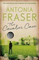 The Cavalier Case-Fraser Lady Antonia