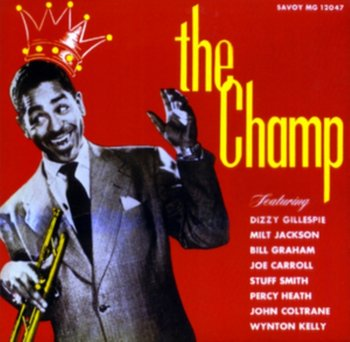 The Champ-Gillespie Dizzy