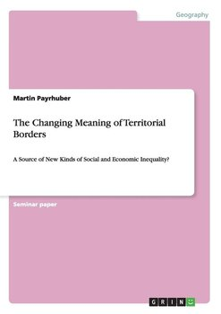 The Changing Meaning of Territorial Borders-Payrhuber Martin