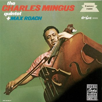 The Charles Mingus Quartet plus Max Roach - The Charles Mingus Quartet, Max Roach