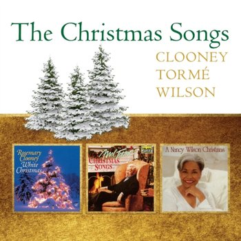 The Christmas Songs - Rosemary Clooney, Mel Torme & Nancy Wilson