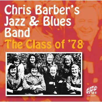 The Class Of '78-Chris Barber's Jazz & Blues Band
