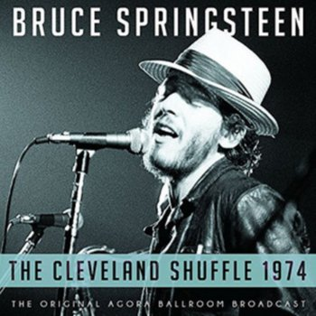 The Cleveland Shuffle, 1974-Springsteen Bruce