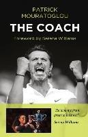 The Coach-Mouratoglou Patrick