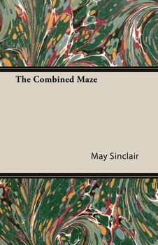 The Combined Maze - Sinclair May