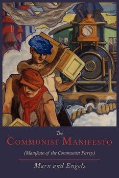 The Communist Manifesto [Manifesto of the Communist Party]-Marx Karl