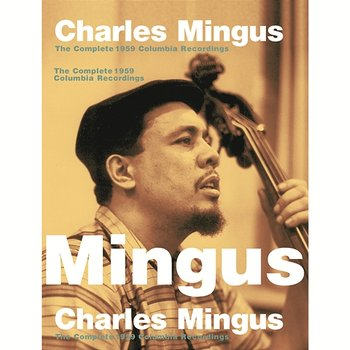 The Complete 1959 Columbia Recordings-Charles Mingus