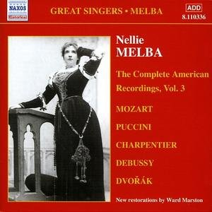 The Complete American Recordings. Volume 3 - Melba Nellie
