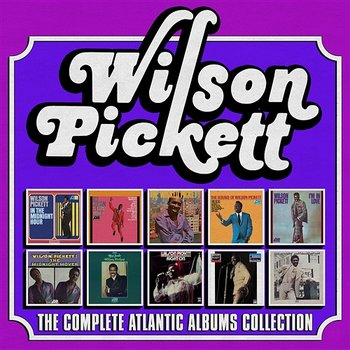 The Complete Atlantic Albums Collection-Wilson Pickett