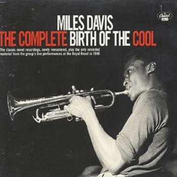The Complete Birth Of The Cool-Davis Miles