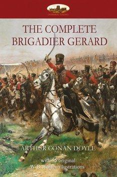 The Complete Brigadier Gerard-Conan Doyle Arthur