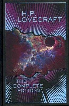 The Complete Fiction - Lovecraft Howard Phillips