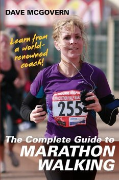 The Complete Guide to Marathon Walking-Mcgovern Dave