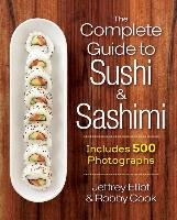 The Complete Guide to Sushi and Sashimi-Elliot Jeffrey, Cook Robby