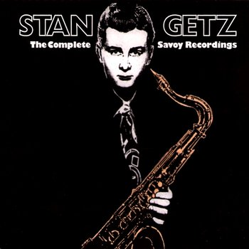 The Complete Savoy Recordings-Stan Getz
