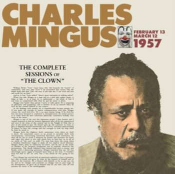 The Complete Sessions of the Clown-Mingus Charles