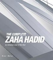 The Complete Zaha Hadid-Betsky Aaron