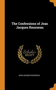 The Confessions of Jean Jacques Rousseau-Rousseau Jean-Jacques