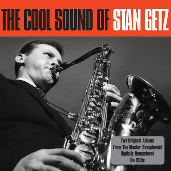 The Cool Sound of (Remastered) - Getz Stan