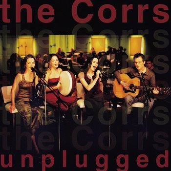 The Corrs Unplugged-The Corrs