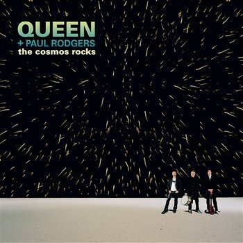 The Cosmos Rocks-Queen, Paul Rodgers
