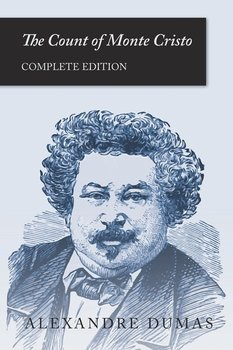 The Count of Monte Cristo (Complete Edition) - Dumas Alexandre