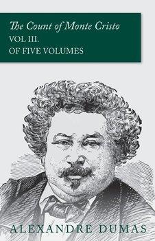 The Count of Monte Cristo - Vol III. (In Five Volumes)-Dumas Alexandre