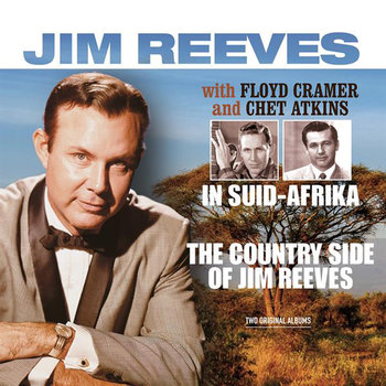 The Country Side Of Jim Reeves &  In Suid-Afrika (Remastered)-Reeves Jim, Atkins Chet, Cramer Floyd