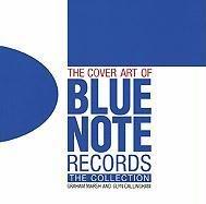 The Cover Art of Blue Note Records-Marsh Graham, Callingham Glyn
