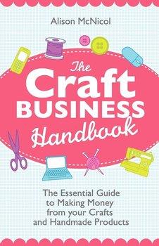 The Craft Business Handbook-Mcnicol Alison