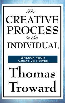 The Creative Process in the Individual-Troward Thomas