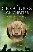 The Creatures of Chichester-Joyce Christopher