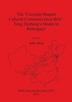 The 'Crescent-Shaped Cultural-Communication Belt'