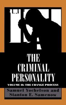The Criminal Personality-Yochelson Samuel