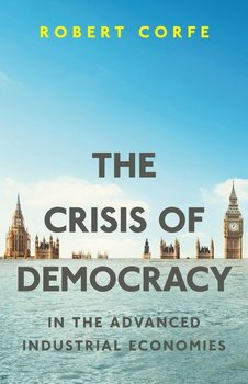The Crisis of Democracy - Corfe Robert