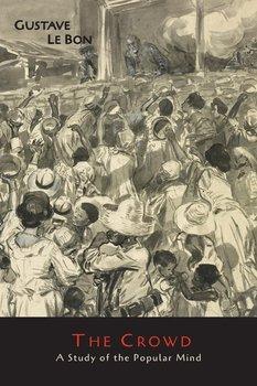 The Crowd-Le Bon Gustave