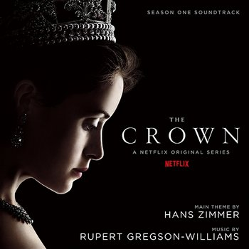 The Crown: Season One (Soundtrack from the Netflix Original Series)-Rupert Gregson-Williams